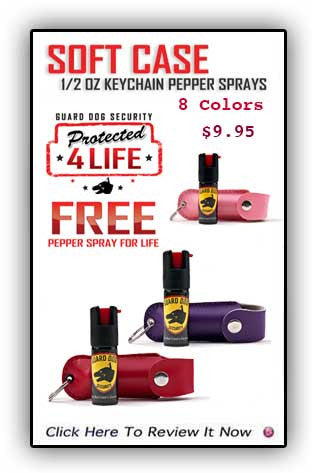 Soft Case Guard Dog Pepper Spray For Life  -8 Color Choices