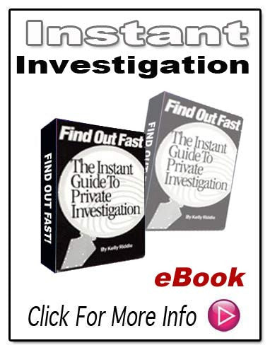 FIND OUT FAST THE INSTANT GUIDE TO PRIVATE INVESTIGATION E-Book!