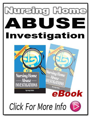 NUSING HOME ABUSE INVESTIGATIONS E-Book!