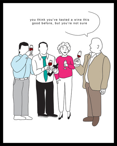 'You think you've tasted a wine this good before' poster