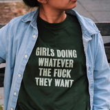 Girls Doing WTF They Want LS Tee