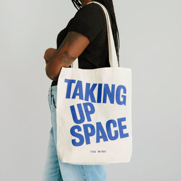 Taking Up Space Tote