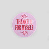 Thankful For Myself Coasters (Set of 4)
