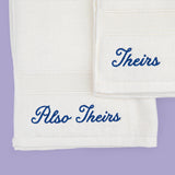 Theirs and Also Theirs Embroidered Towels