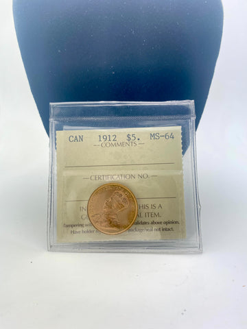 Canada's First Gold Coin 1912 $5.00 Piece. Graded MS-64 by ICCS
