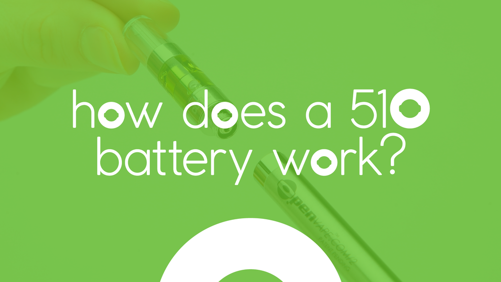How Does a 510 Battery Work?
