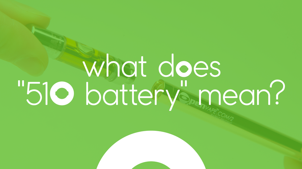 What does 510-battery mean?