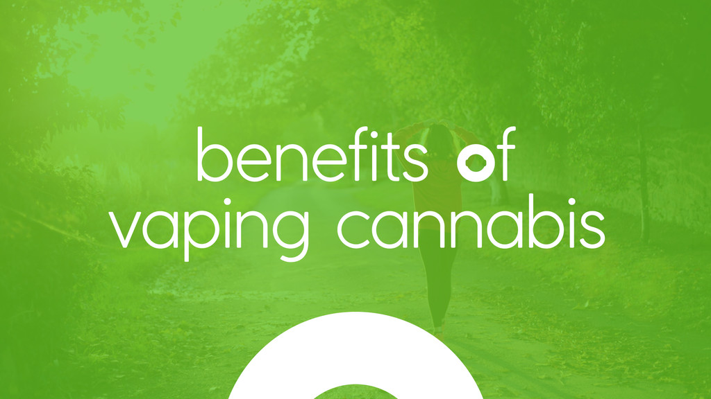 Benefits of vaping cannabis graphic