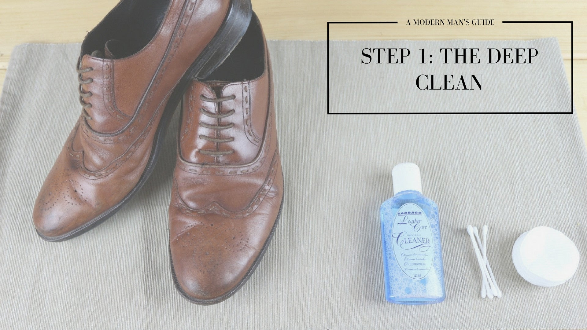 Step one - Men's footwear polishing guide. ModernManOutfitters.com