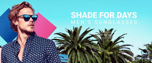 Shop for Men's Sunglasses at Modern Man Outfitters