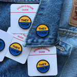 They/Them Enamel Pin