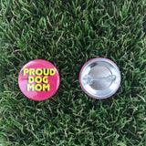 Proud Dog Mom Button