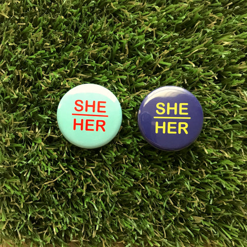 She/Her Pronoun buttons - Double Denim Dude