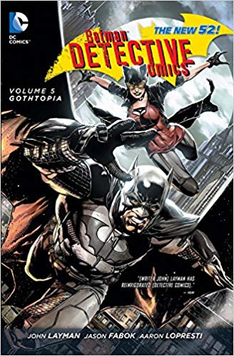 DC Comics - Batman - Detective Comics - Gothtopia - Volume 5