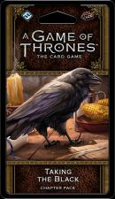 A Game of Thrones: The Card Game - Taking the Black Chapter Pack Fantasy Flight Games | Cardboard Memories Inc.
