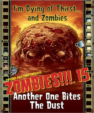 Zombies!!! 15 - Another One Bites the Dust Twilight Creations | Cardboard Memories Inc.