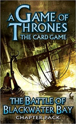 Fantasy Flight Games - A Game of Thrones - The Card Game - The Battle of Blackwater Bay Chapter Pack
