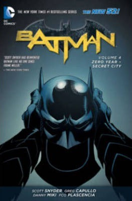 DC Comics - Batman - Zero Year-Secret City - Volume 4