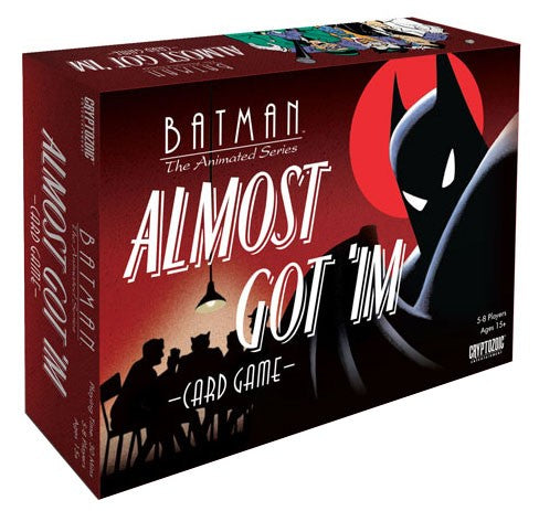 Batman Animated Series - Almost Got 'Im Card Game Cryptozoic | Cardboard Memories Inc.