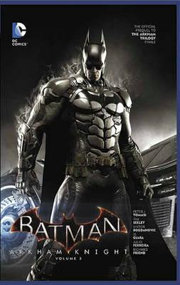 DC Comics - Batman - Arkham Knight - Volume 3