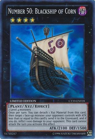 Number 50: Blackship of Corn - Super Rare - CT10-EN018