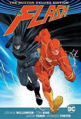 DC Comics - Batman and The Flash - The Button - Deluxe Edition - Hardcover