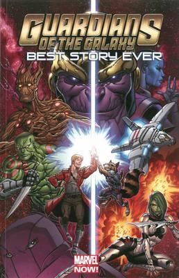 Marvel Comics - Guardians Of The Galaxy - Best Story Ever