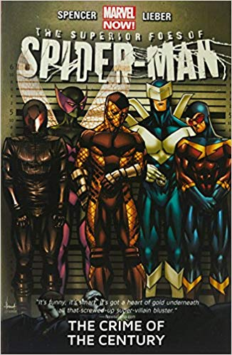 Marvel Comics - Superior Foes of Spider-Man - The Crime of The Century - Volume 2