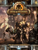 Iron Kingdoms Core Rules - PIP 405 Privateer Press | Cardboard Memories Inc.