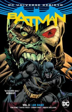 DC Comics - Batman - I Am Bane - Volume 3