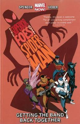 Marvel Comics - Superior Foes of Spider-Man - Getting The Band Back Together - Volume 1