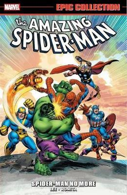 Marvel Comics - Amazing Spider-Man - Spider-Man No More