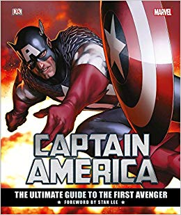 Marvel Comics - Captain America - The Ultimate Guide To The First Avenger - Hardcover