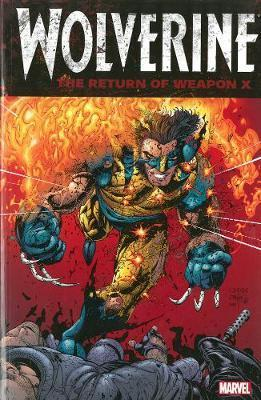 Marvel Comics - Wolverine - The Return of Weapon X