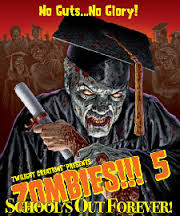 Zombies!!! 5 - School's Out Forever! Twilight Creations | Cardboard Memories Inc.
