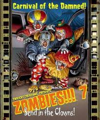 Zombies!!! 7 - Send in the Clowns! Twilight Creations | Cardboard Memories Inc.