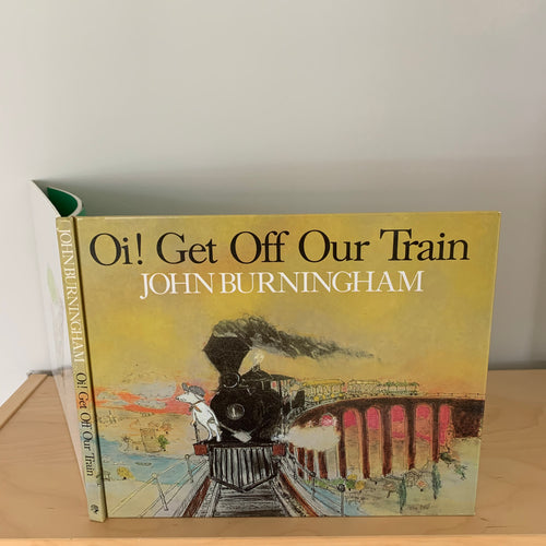 Oi! Get Off Our Train (signed)