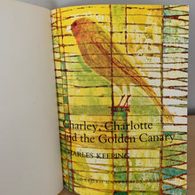 Charley, Charlotte and the Golden Canary