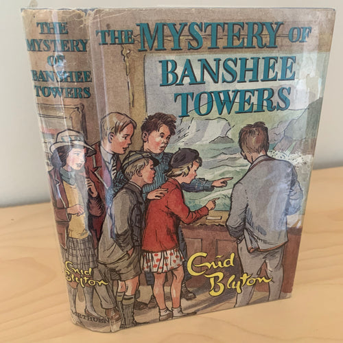 The Mystery of Banshee Towers - a Story about the Five Find-Outers and Dog