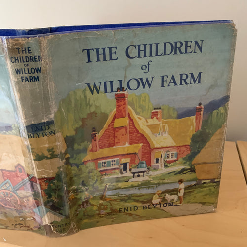 The Children of Willow Farm - A Tale of Life on a Farm