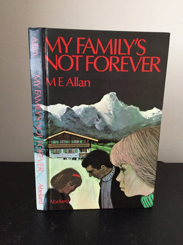 My Family's Not Forever (signed)