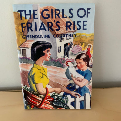 The Girls of Friar's Rise