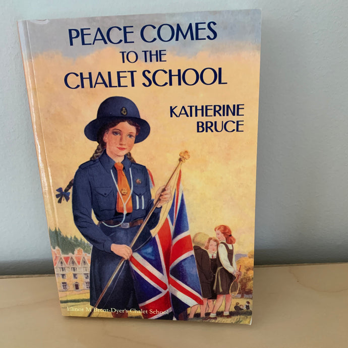 Peace Comes to the Chalet School