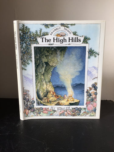 Brambly Hedge - The High Hills