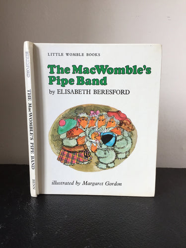 The MacWomble's Pipe Band. A Little Wombles Book