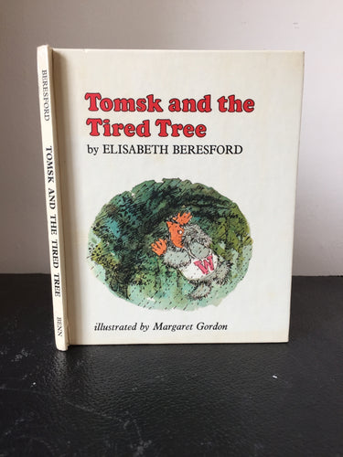 Tomsk and the Tired Tree. A Little Wombles Book