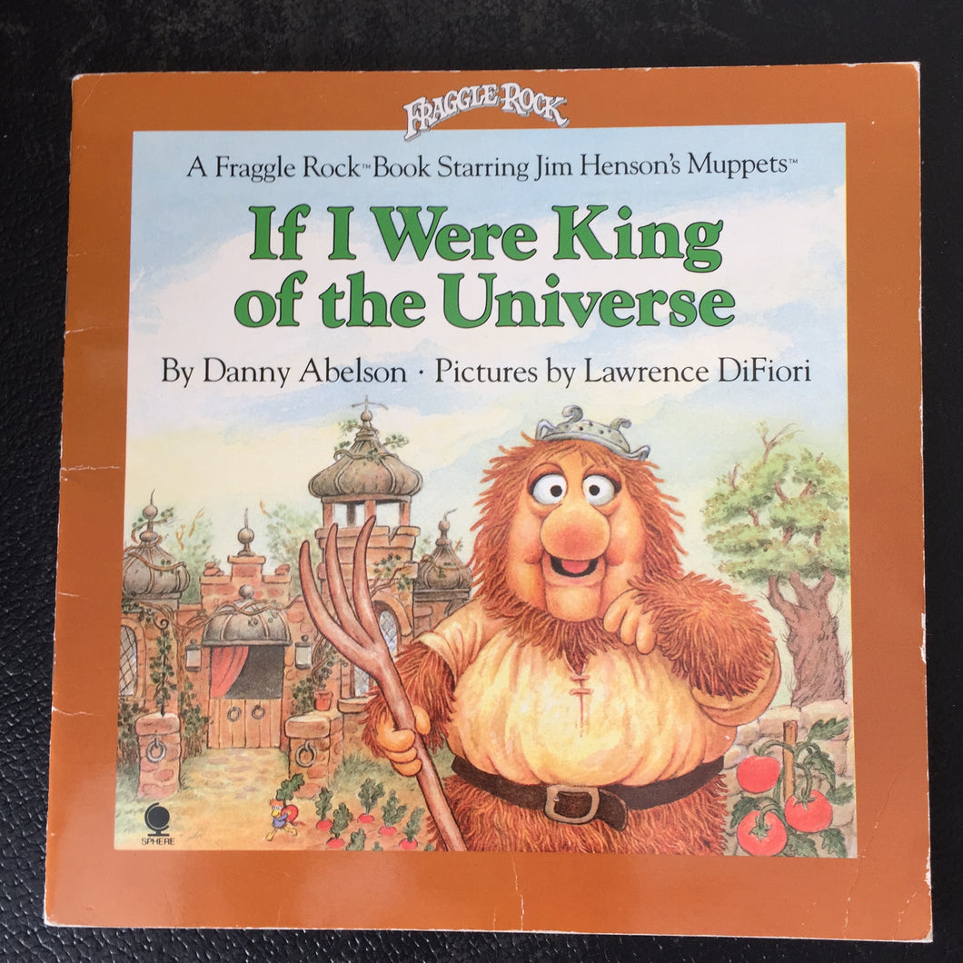 Fraggle Rock - If I Were King of the Universe