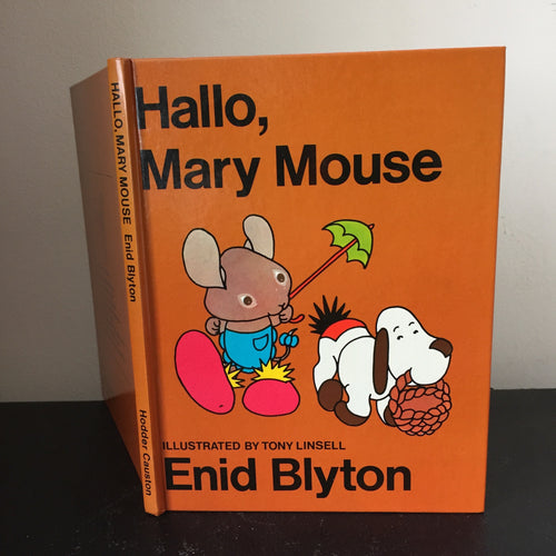 Hallo, Mary Mouse