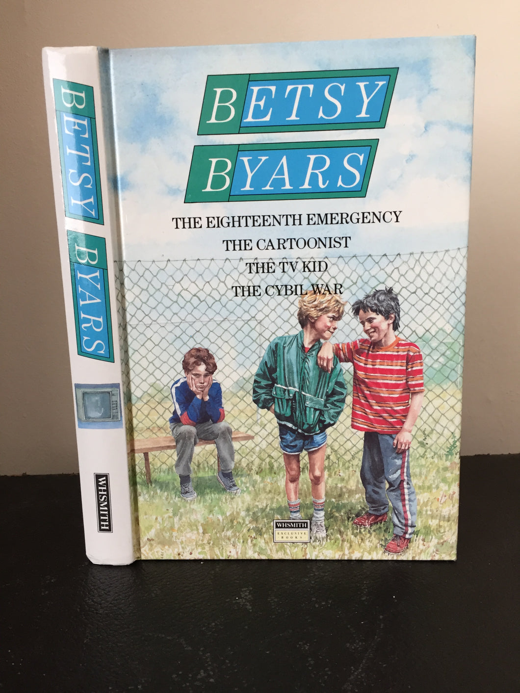 Betsy Byars Omnibus: Eighteenth Emergency, Cartoonist, TV Kid, Cybil War