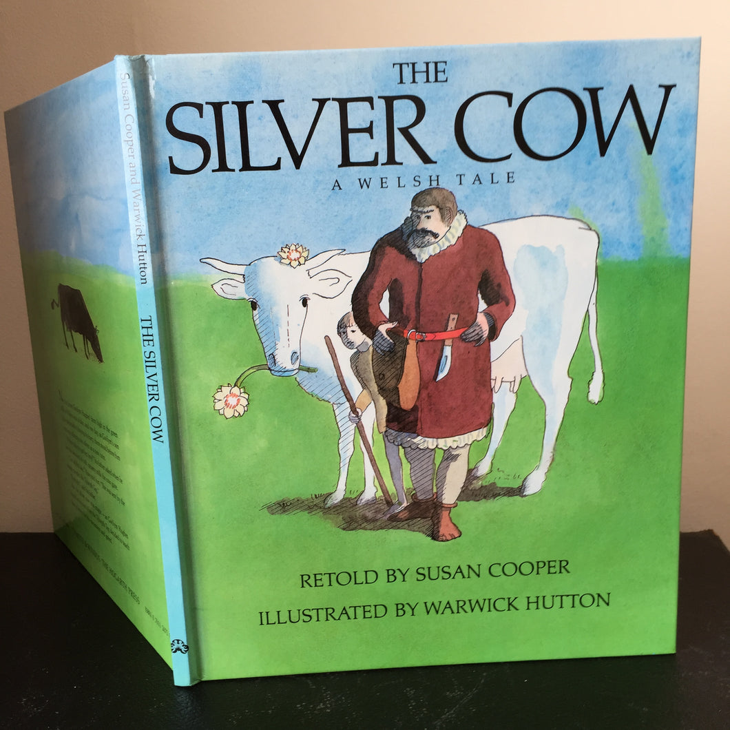 The Silver Cow. A Welsh Tale